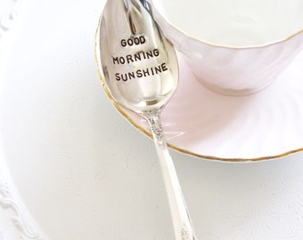 Good Morning Sunshine Hand Stamped, Vintage Silver Spoon