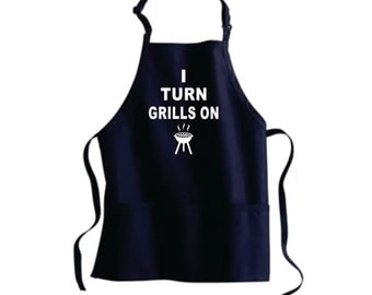 Father Gift Mens Gift Boyfriend Gift Personalized Apron I TURN GRILLS ON Grill Funny Apron Guy Gifts For Men Grilling Bbq Christmas Gift.