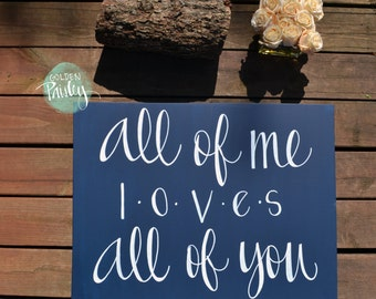 All of Me Loves All Of You Canvas Painting Navy Wall Hanging Wall Art Song Lyric Art Nursery Wall Art Canvas Quote Art Wall Decor Sign