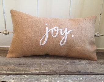 Burlap Pillow-  JOY pillow, Christmas burlap pillows