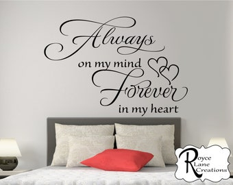 Always on My Mind Forever in My Heart Bedroom Wall Decal