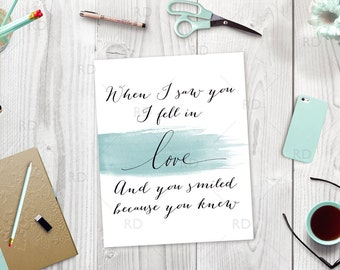 When I saw you I fell in love and you smiled Printable