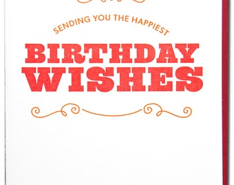 Sending you the happiest birthday wishes letterpress printed birthday card
