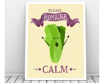 Funny Pun Art, Instant Download, Printable Art, Romaine Calm, Funny Kitchen Art, Funny Art, Vegetable Art, Funny Prints, Office Office Decor