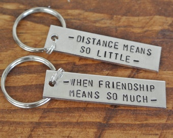 Distance Means So Little, When Friendship Means So Much Hand Stamped Keychain Set | Long Distance Best Friend | Long Distance Relationship