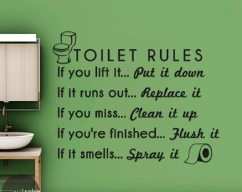 Toilet Bathroom Rules If You Lift It Put It Down If You're Finished Flush It Vinyl Wall Decal Sticker