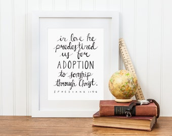 Adoption Art Print, Adoption Nursery Decor, Baby Gift, Hand Lettered, Ephesians 1, Scripture Decor, Digital Download