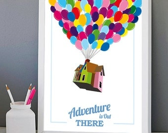 Disney Up inspired Printable poster, Adventure is Out There, Movie quote Balloons house greatest Graphic Design Print wall Art Gift download