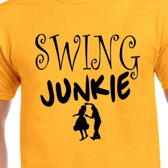 Swing Junkie T Shirt, Tee, Swing Rock Jazz Dance Music Lover Retro Addicted ,Gift, Love, Eco Friendly Ink, Digital Printing, S-3XL, DTG