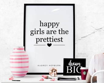 "Typography Print Inspirational Art Printable Audrey Hepburn Quote ""happy girls are the prettiest"" printable wall decor inspirational #0025"