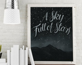 A Sky Full Stars by Coldplay Poster