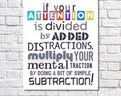 Math Art Print If Your Attention Is Divided Quote Mathematics Art Classroom Decor Math Poster Math Teacher Gift Math Nerd Art Sign Math Puns