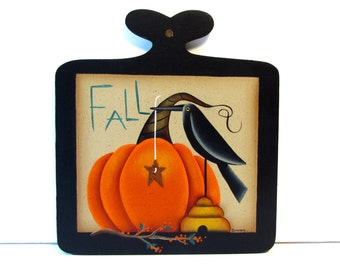 Primitive Pumpkin and Crow Fall Sign, Handpainted Wood Plaque, Autumn, Thanksgiving, B1