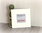 Sister Art Print Sisters are the Perfect Best Friend Art Print Sister Gift Typography Digital Print