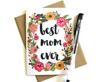 Mother's Day Card - 'Best Mom Ever' Floral Mother's Day Card, Flowers, Spring, Mother Card, Birthday Card, Mother