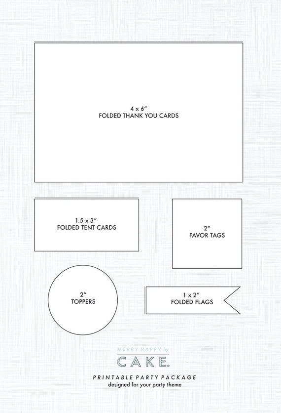 Printable Party Package - Add On (includes: Thank You Notes, Tent Cards, Toppers, Favor Tags, Flags)