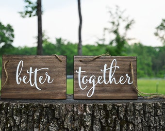 Wedding Chair Signs, better together, sweetheart table, rustic wedding reception decor, wood, handpainted