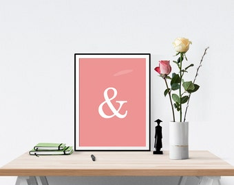 Pink Ampersand - Typography Printable Poster - Digital Download - 300 DPI - 8 x 10 inches - PDF & JPEG