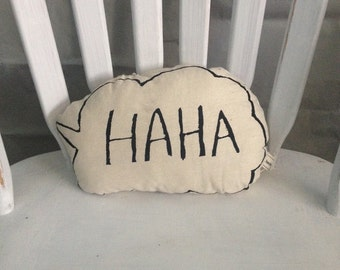 HAHA Cushion/ Speech Bubble Cushion/ HAHA Speech Bubble