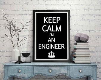 Digital Motivation Text - Keep Calm I'm An Engineer-  Digital Motivation Text (10)