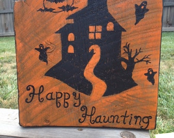 Happy Haunting Halloween Sign