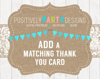 Add a Matching Thank You Card - Add On Extra for Invitations