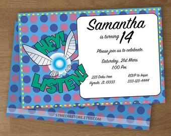 Legend of Zelda - Navi Hey! Listen! - Birthday Party Invitation - Digital Printable Custom Invitation - 4 x 6  or  5 x 7