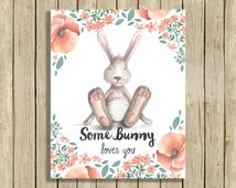 nursery wall art print pink peach grey woodland nursery rabbit Some Bunny Loves You baby girls room animal printable instant download