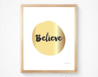 BELIEVE gold art print, Gold art, inspirational art, wall print, quote art, printable quote, printable art motivational art, wall print