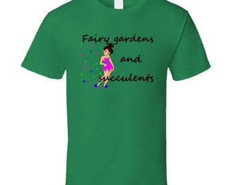 Fairy Gardens And Succulents T-Shirt