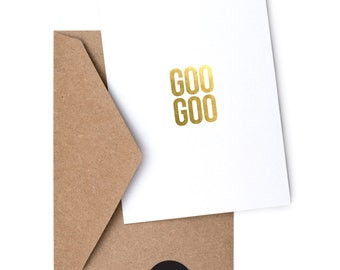 GOO GOO - Foil Greeting Card