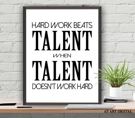 Hard Work Beats Talent Quotes: Motivation Quotes Hard Work Beats Talent When Talent