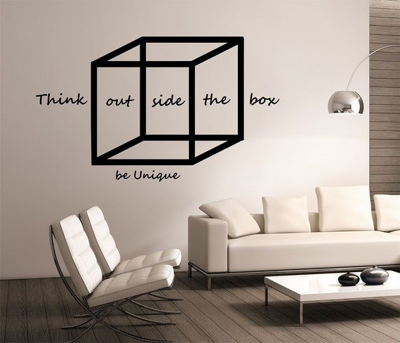 Think Outside the Box Be Unique Wall Decal by StateOfTheWall
