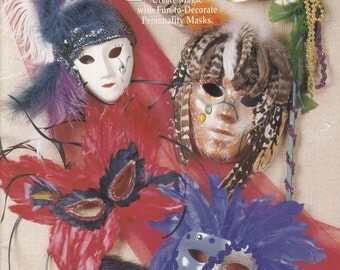 The Mystery of Masks - Mask-Making Instructional Book - Suzanne McNeill Original Designs Book No. 3066 - Personality Masks - Masquerade