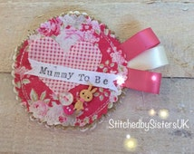 Handmade baby shower Mummy To Be floral fabric badge