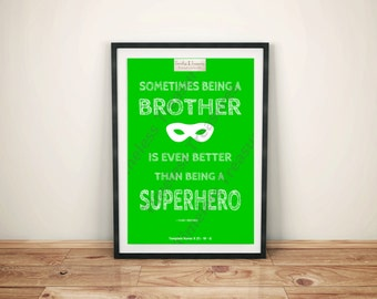 Kids (F) - Being a Brother is Better than a Superhero White on Green