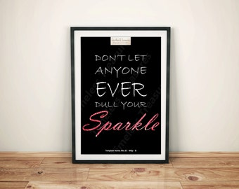 Motivational (F) - Dont Let Anyone Ever Dull Your Sparkle