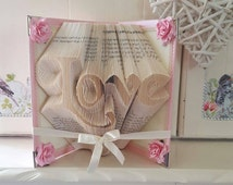 Made to Order. Love Book Folded Art. Pink with flowers. Vintage Inspired Lace. Special Gift.
