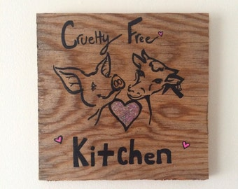 Cruelty free kitchen repurposed wood wall hanging
