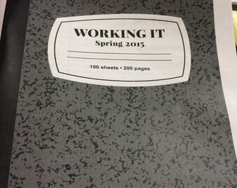 Working It--Spring 2k15