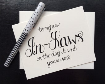 To My In-Laws On The Day I Wed Your Son Card - folded, hand lettered notecard with envelope