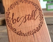 Be Still - Psalm 37:7 - iPhone 5, 6, 6s, & 6Plus AND Samsung Galaxy s4, s5, s6, s6 edge, s6 edge plus, Note, wood cases