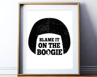 "Motivational Print Inspirational Quote ""Blame it on the boogie"" Printable Art Poster Motivational Quote Print Wall Decor Digital Download"