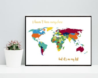 World Map Print, I Haven't Been Everywhere, Printable Art, Wall Decor, Wall Art,  Instant  Download, Home Decor