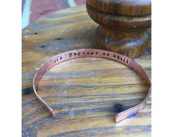 "He Pursues Us Still | Christian Jewelry | Cuff Bracelet Personalized Jewelry Hand Stamped 1/4"" Copper Organic Smooth"