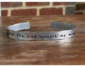 """You are the wind beneath my wings - Outside Message Hand Stamped Cuff Stacking Bracelet Personalized 1/4"""" Adjustable Handmade"""