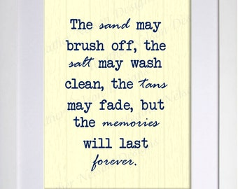 Memories will last Forever Home Decor Print