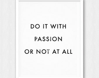 Do It With Passion Poster - Motivational Quote Print Inspirational Saying Typographic Minimalist Digital Printable Black & White Design Text