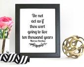 Do Not Act... Marcus Aurelius Quote Print, Quote Art Print, Art Print, Art Gift, Printed Art, Calligraphic Print, Printable Quote