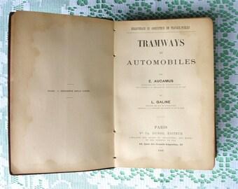 Tramsways et Automobiles Book. French Dunod 1900 Vintage Book Livre Bibliotheque Travaux Publics